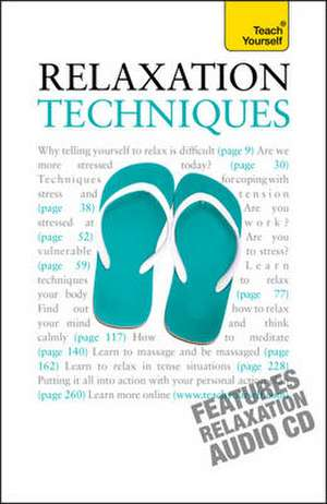 Relaxation Techniques: Teach Yourself de Alice Muir