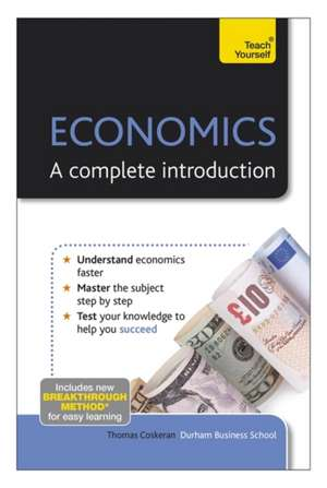 Economics:  A Complete Introduction de Thomas Coskeran