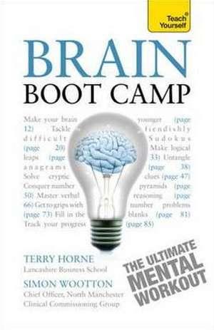 Brain Boot Camp: Teach Yourself de Simon Wootton