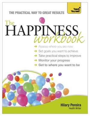 The Happiness Workbook:  Cache Level 3 Diploma de Hilary Pereira