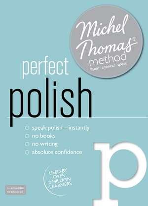 Perfect Polish Intermediate Course: Learn Polish with the Michel Thomas Method