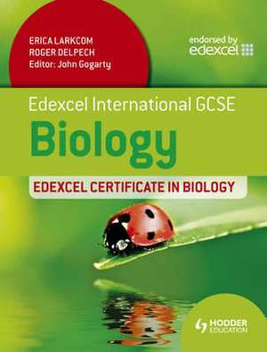 Edexcel International GCSE and Certificate Biology