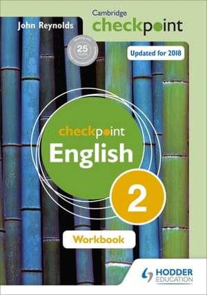 Cambridge Checkpoint English Workbook 2 de John Reynolds