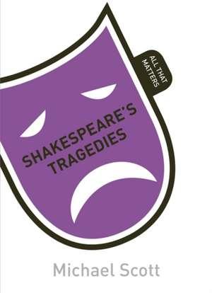 Shakespeare's Tragedies de Mike Scott