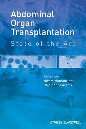 Abdominal Organ Transplantation: State of the Art de Nizam Mamode