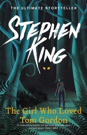 The Girl Who Loved Tom Gordon de Stephen King