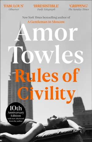 Rules of Civility de Amor Towles