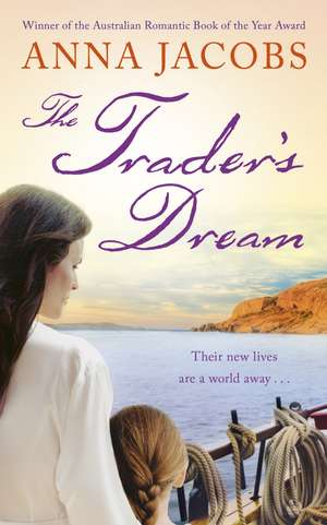 The Trader's Dream de Anna Jacobs