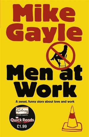 Men at Work de Mike Gayle