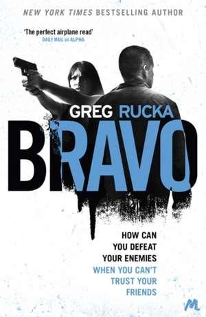 Bravo de Greg Rucka