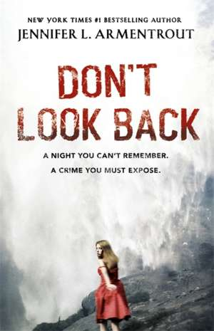 Don't Look Back de Jennifer L. Armentrout