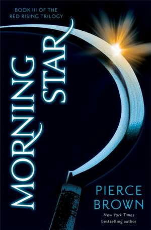 Morning Star de Pierce Brown