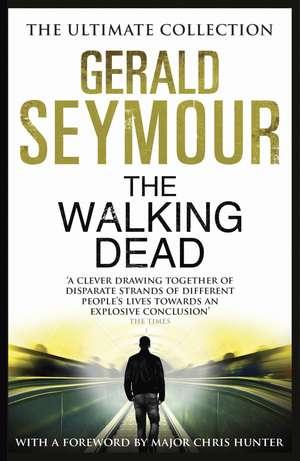 The Walking Dead de Gerald Seymour