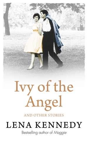 Kennedy, L: Ivy of the Angel de LENA KENNEDY