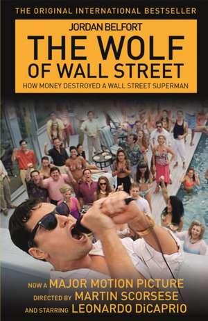 The Wolf of Wall Street de Jordan Belfort