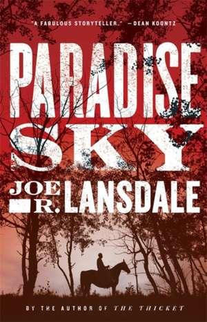 Paradise Sky de Joe R. Lansdale