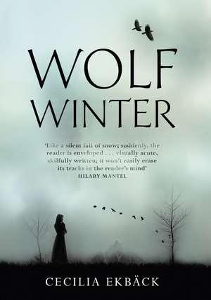 Ekbäck, C: Wolf Winter de Cecilia Ekback