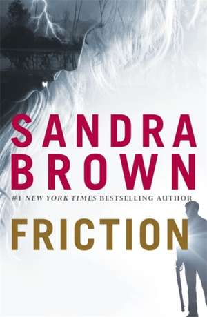 Friction de Sandra Brown