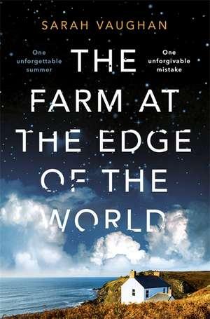 The Farm at the Edge of the World de Sarah Vaughan