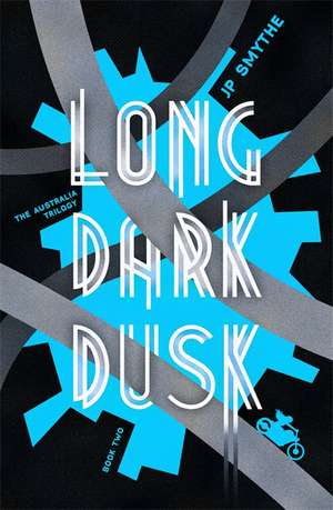 Long Dark Dusk de James P. Smythe