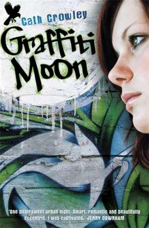 Graffiti Moon de Cath Crowley