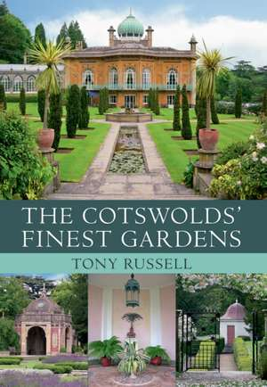 The Cotswolds' Finest Gardens:  The Windmill Years, 1932-1964 de Tony Russell