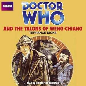 The Talons of Weng-Chiang:  The Tasker and Blackburn Families of Rawcliffe, Hook, Snaith and Goole de TERRANCE DICKS