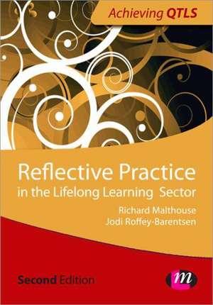 Reflective Practice in Education and Training de Jodi Roffey-Barentsen