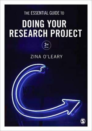 The Essential Guide to Doing Your Research Project de Zina O'Leary
