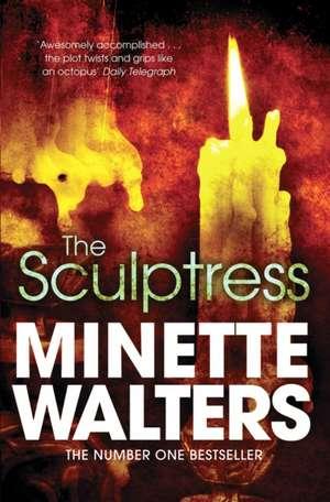 The Sculptress de Minette Walters