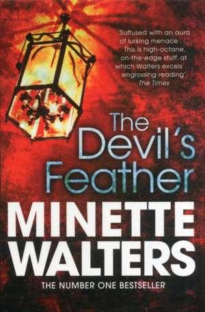 The Devil's Feather de Minette Walters