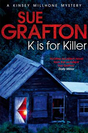 K is for Killer de Sue Grafton