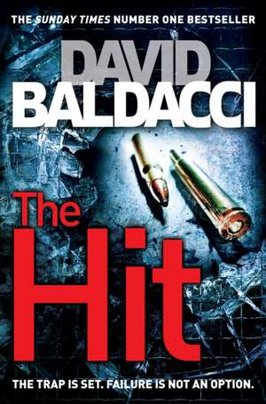 The Hit de David Baldacci