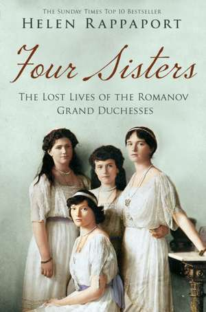 Four Sisters:The Lost Lives of the Romanov Grand Duchesses imagine