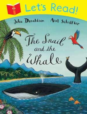 Let's Read! The Snail and the Whale de Julia Donaldson