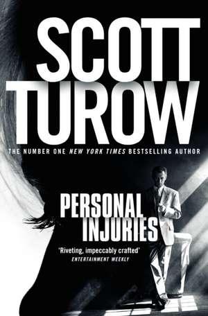 Personal Injuries de Scott Turow