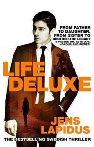 Lapidus, J: Life Deluxe de Jens Lapidus