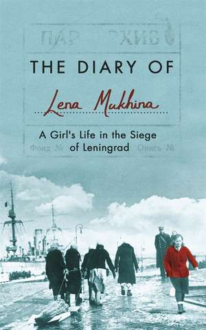 Mukhina, L: The Diary of Lena Mukhina