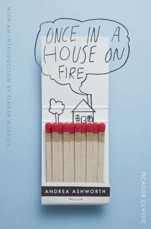 Once in a House on Fire de Andrea Ashworth