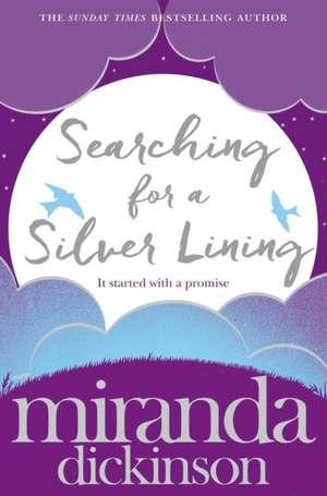 Searching for a Silver Lining de Miranda Dickinson