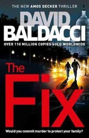 The Fix de David Baldacci