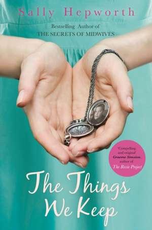 The Things We Keep de Sally Hepworth
