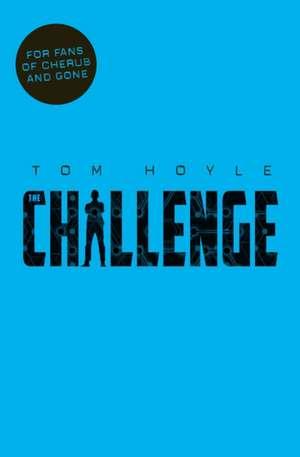 The Challenge de Tom Hoyle