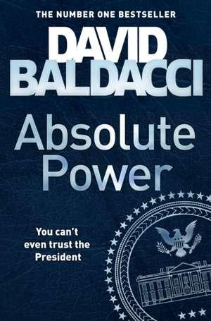 Absolute Power de David Baldacci