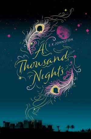 A Thousand Nights de E. K. Johnston