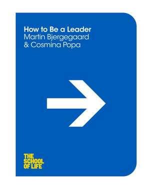 How to be a Leader de Martin Bjergegaard