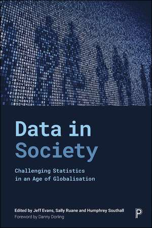 Data in Society: Challenging Statistics in an Age of Globalisation de Jeff Evans