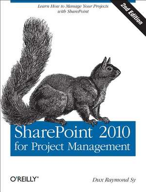 SharePoint 2010 for Project Management 2e