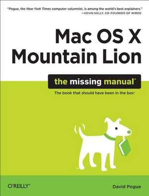 OS X Mountain Lion – The Missing Manual de David Pogue