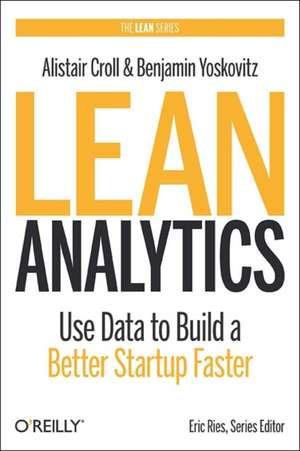 Lean Analytics de Alistair Croll
